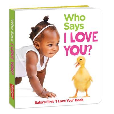 Who Says I Love You?