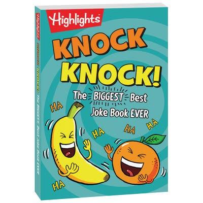 Knock Knock! The Biggest, Best Joke Book Ever