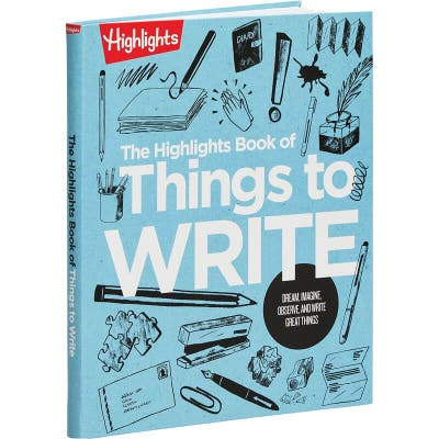 Highlights Book of Things to Write