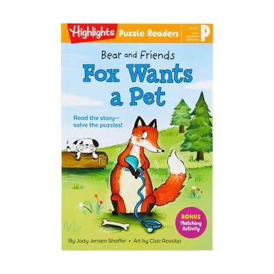 Bear and Friends: Fox Wants a Pet
