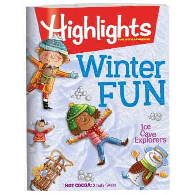 Highlights Magazine - Fun With a Purpose - Winter Fun - Ice Cave Explorers - Hot Coco: 3 Tasty Twists