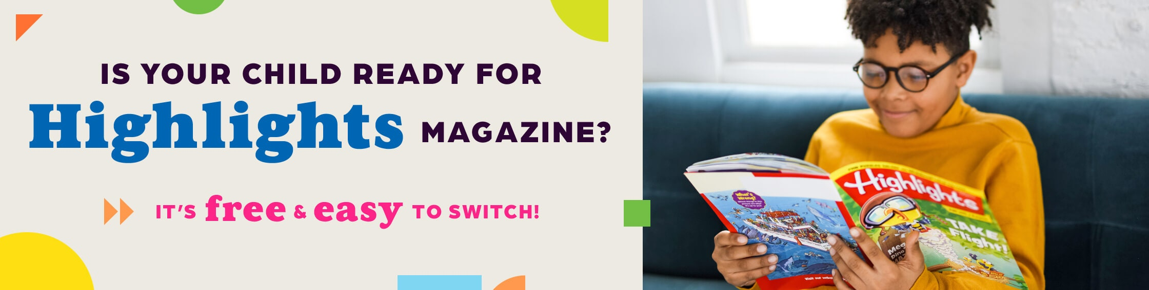 Ready for Highlights Magazine? It's FREE & EASY to Switch!
