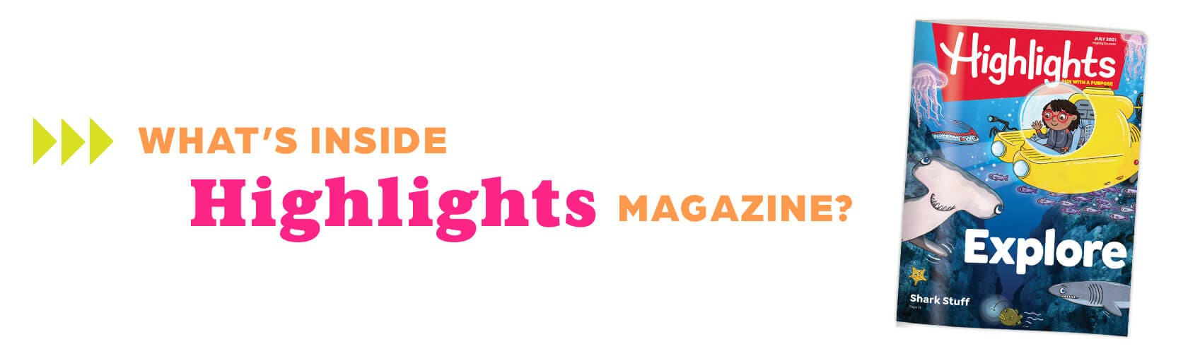 What's inside Highlights magazine?