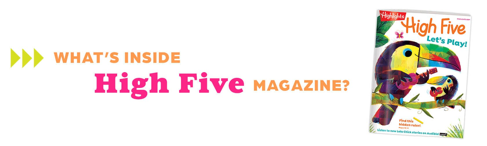 What's inside High Five magazine?
