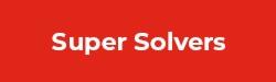 Super Solvers