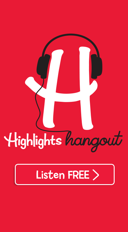 Listen Now to Highlights Hangout Podcast