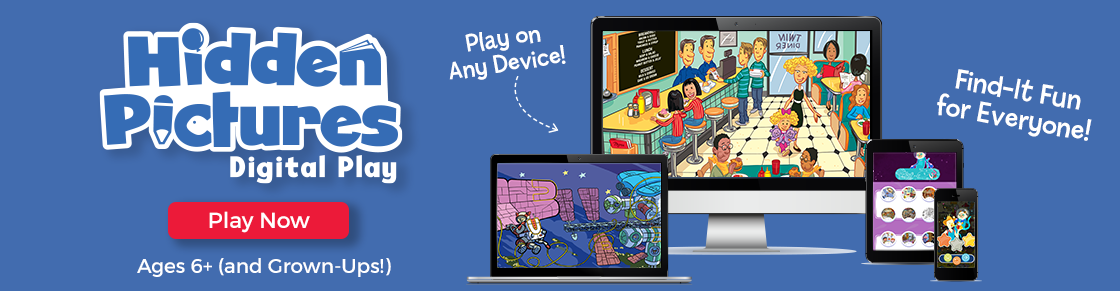 Hidden Pictures Digital Play. Play Now on Any Device.